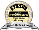 Best's Client Recommended Insurance Attorneys 25 Years